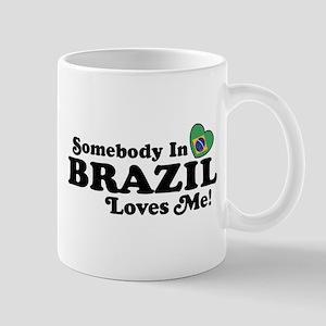 Somebody In Brazil Loves Me Mug