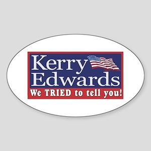 Kerry - We Tried Oval Sticker