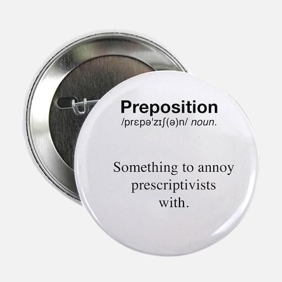"""Preposition defined - 2.25"""" Button"""