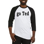 go Ted Baseball Jersey