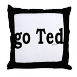 go Ted Throw Pillow