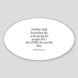 LEVITICUS 21:15 Oval Sticker