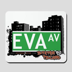 EVA AVENUE, STATEN ISLAND, NYC Mousepad