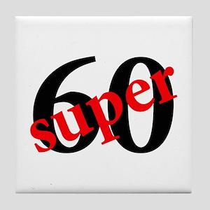 Super 60th Birthday Tile Coaster