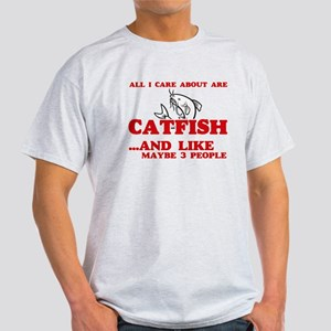 All I care about are Catfish T-Shirt