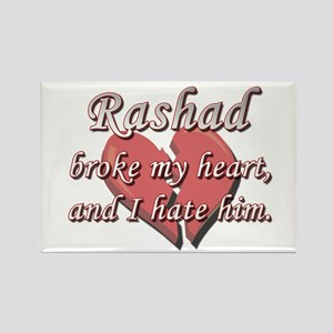 Rashad broke my heart and I hate him Rectangle Mag