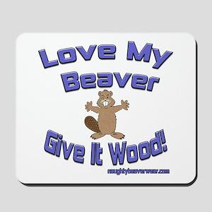 Love My Beaver Mousepad