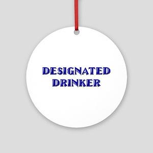 Designated Drinker Ornament (Round)