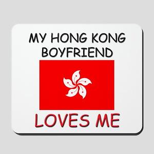 My Hong Kong Boyfriend Loves Me Mousepad