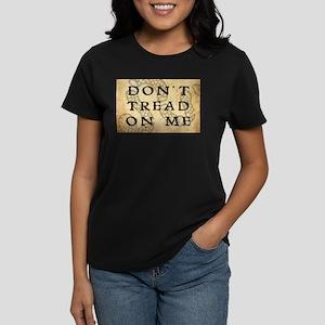 Don't Tread On Me Women's Dark T-Shirt