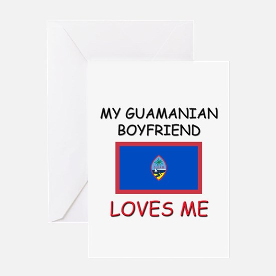 My Guamanian Boyfriend Loves Me Greeting Card