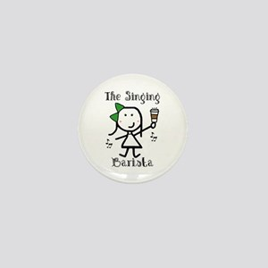Coffee - Singing Barista Mini Button