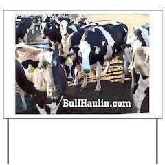 Bull Haulers Association Yard Sign