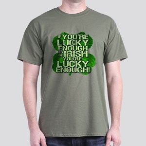 Lucky Enough To Be Irish Dark T-Shirt