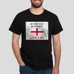 My British Boyfriend Loves Me Dark T-Shirt
