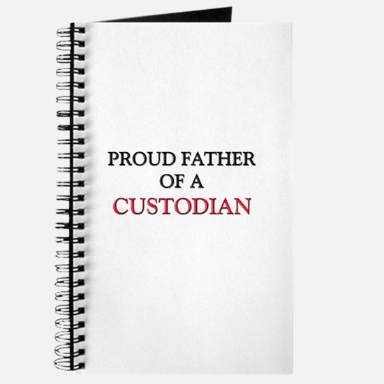 Proud Father Of A CUSTODIAN Journal