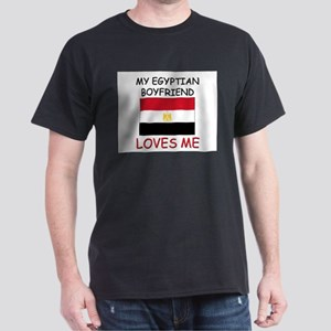 My Egyptian Boyfriend Loves Me Dark T-Shirt
