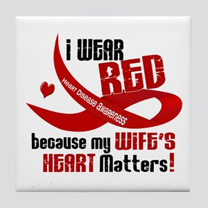 I Wear Red For My Wife Heart Disease Tile Coaster