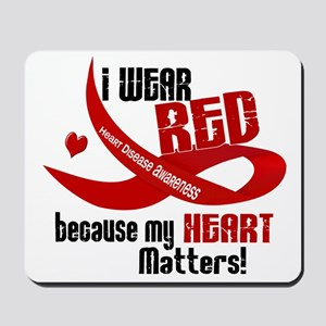 I Wear Red For Me Heart Disease Mousepad