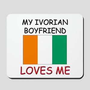 My Ivorian Boyfriend Loves Me Mousepad