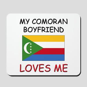 My Comoran Boyfriend Loves Me Mousepad
