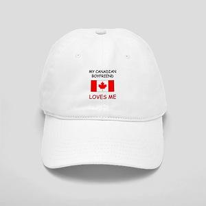 My Canadian Boyfriend Loves Me Cap