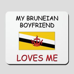 My Bruneian Boyfriend Loves Me Mousepad