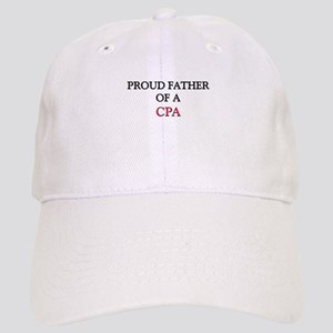 Proud Father Of A CPA Cap