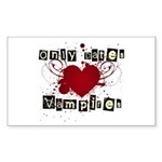 Only dates vampires Rectangle Sticker
