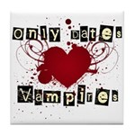 Only dates vampires Tile Coaster