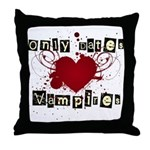 Only dates vampires Throw Pillow