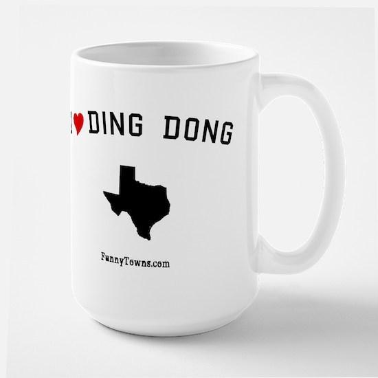 Ding Dong (TX) Texas T-shirts Large Mug