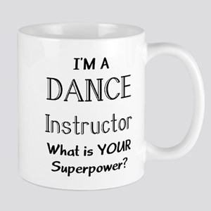 dance instructor 11 oz Ceramic Mug