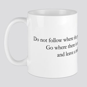 If you do not change directio Mug