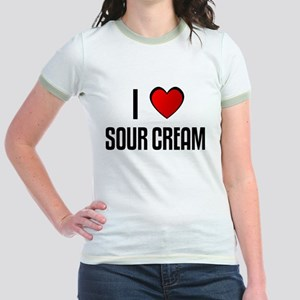 I LOVE SOUR CREAM Jr. Ringer T-Shirt