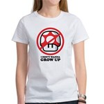 I Don't Wanna Grow Up Women's T-Shirt