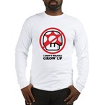 I Don't Wanna Grow Up Long Sleeve T-Shirt