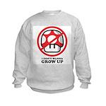 I Don't Wanna Grow Up Kids Sweatshirt