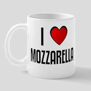 I LOVE MOZZARELLA Mug