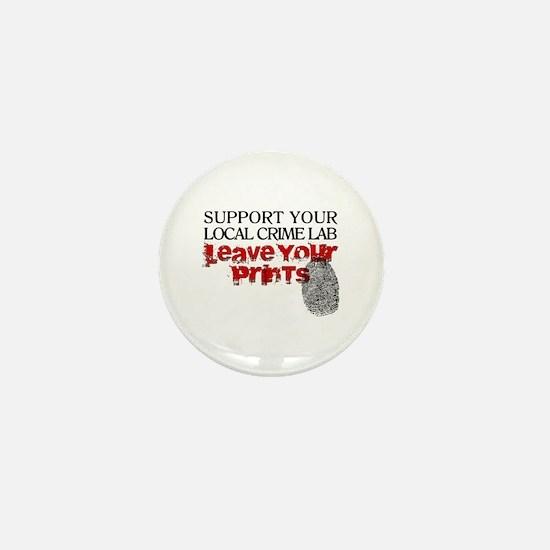 Crime Lab - Leave Your Prints Mini Button