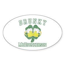 Drunky McDrunkerson Oval Sticker