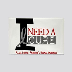 I Need A Cure PARKINSONS Rectangle Magnet