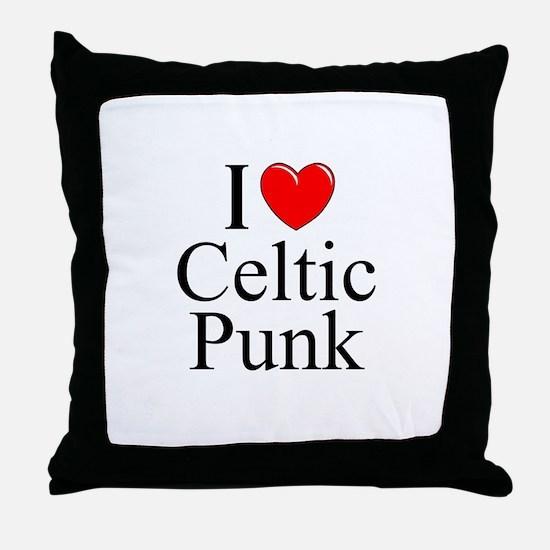 """I Love (Heart) Celtic Punk"" Throw Pillow"
