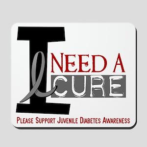 I Need A Cure JUVENILE DIABETES Mousepad