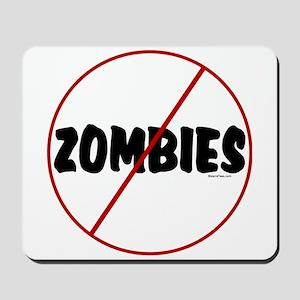 No Zombies Mousepad