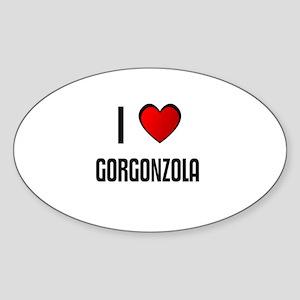I LOVE GORGONZOLA Oval Sticker