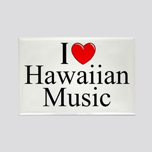 """I Love (Heart) Hawaiian Music"" Rectangle Magnet"