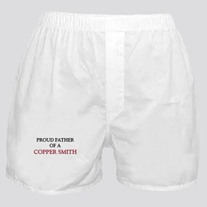 Proud Father Of A COPPER SMITH Boxer Shorts