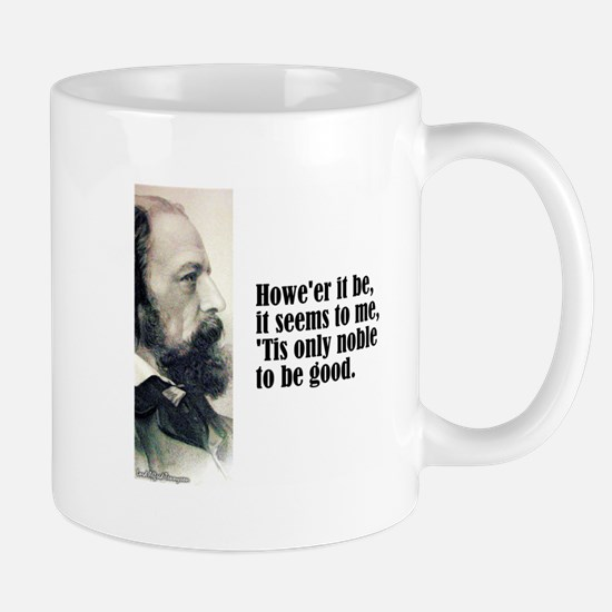 """Tennyson """"'Tis Noble"""" Mug"""
