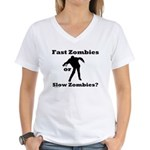 Fast Zombies or Slow Zombies Women's V-Neck T-Shir